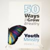 50-ways-to-grow-a-healthy-youth-ministry