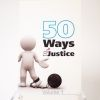 50-ways-to-do-justice