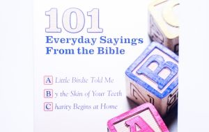 101 Everyday Sayings From Bible