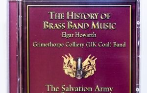 The History of Brass Band Music The Salvation Army Collection - Elgar Howarth