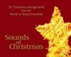 Sounds of Christmas - World of Brass Ensemble